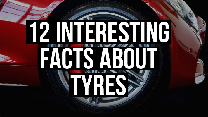 12 Interesting facts about Tyres