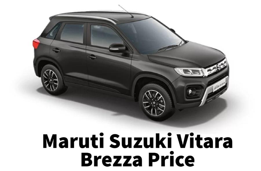 Maruti Suzuki Vitara Brezza Price