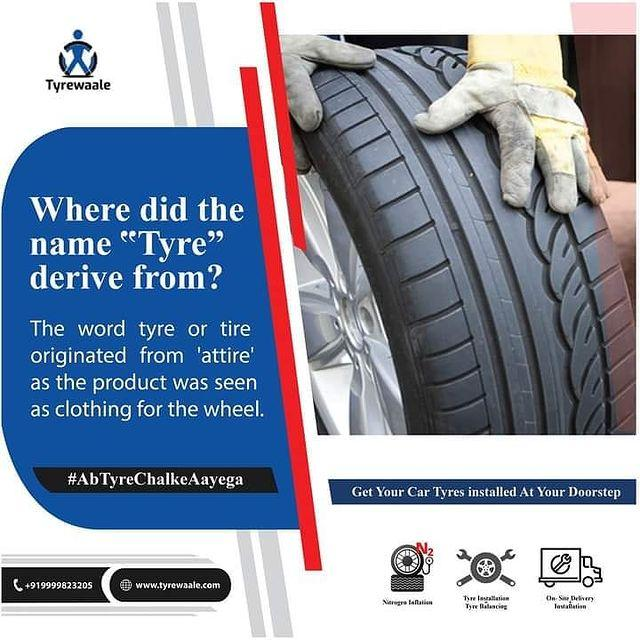 Where Did The Name Tyre Derive From
